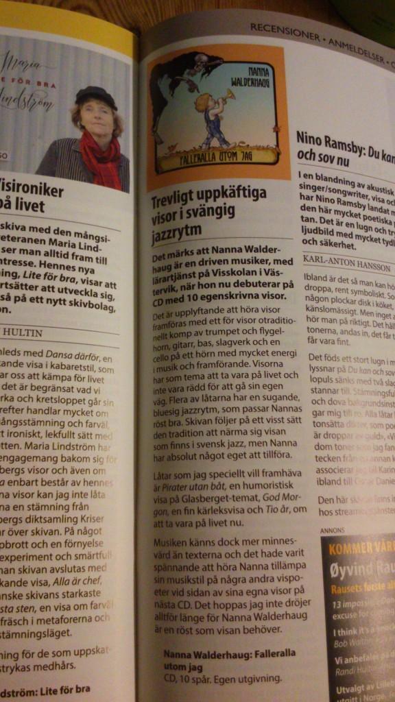 Falleralla utom jag, min nya skiva, recenserades nyligen i tidningen Visor/Viser.